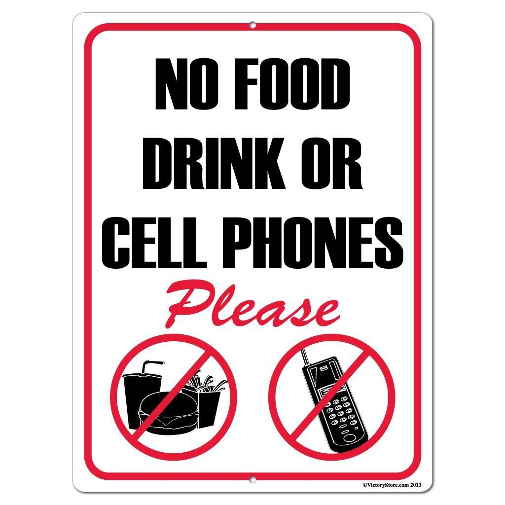No Food Drink or Cellphones Please Sign or Sticker - #7