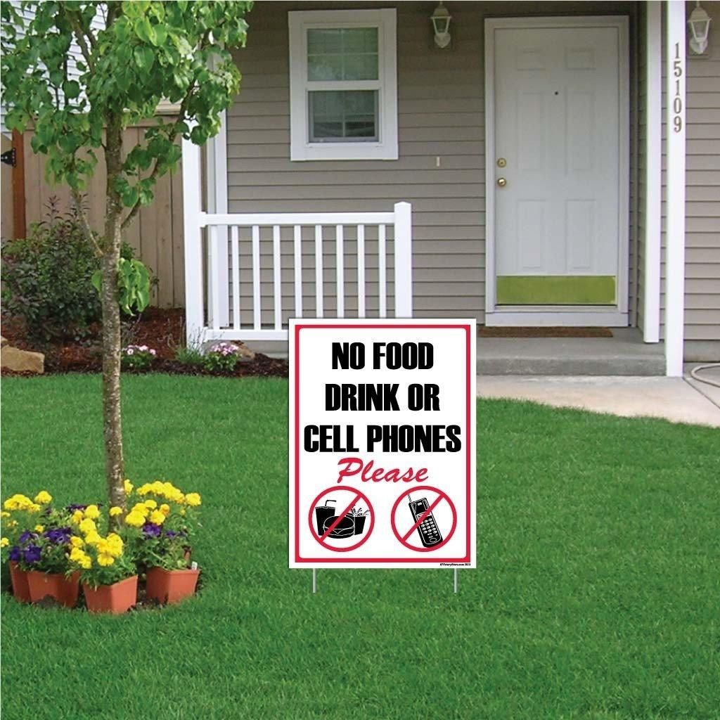"A yard sign that says ""No food drink or cell phones"""