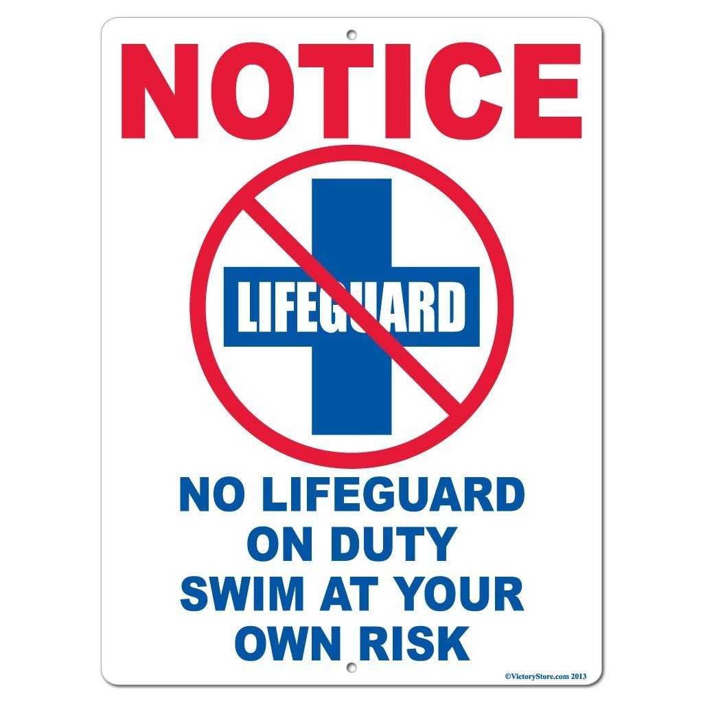 No Lifeguard on Duty Sign or Sticker - #8