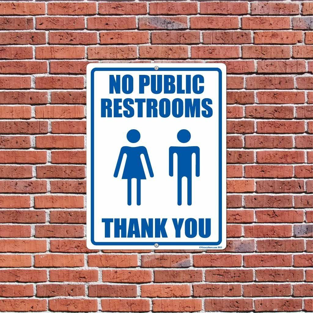 No Public Restrooms Sign or Sticker - #2