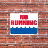 "An aluminum sign that says ""No Running"""