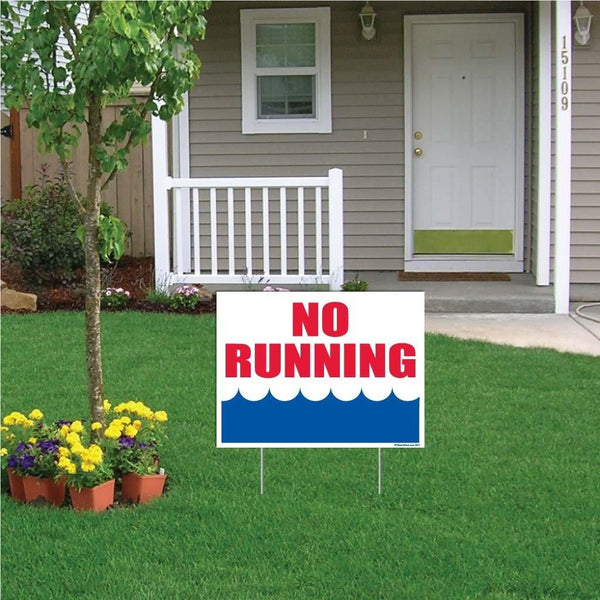 "A yard sign that says ""No Running"""