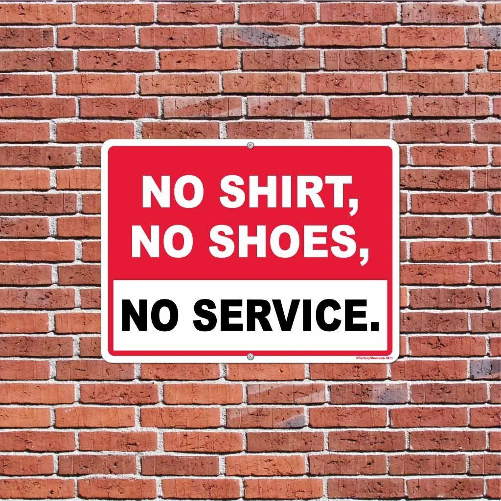 No Shirt, No Shoes, No Service Sign or Sticker - #3