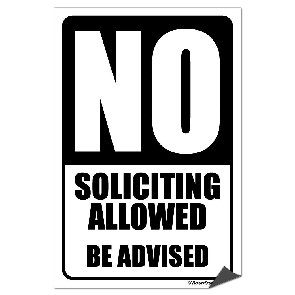 No Soliciting Allowed Sign or Sticker - #4