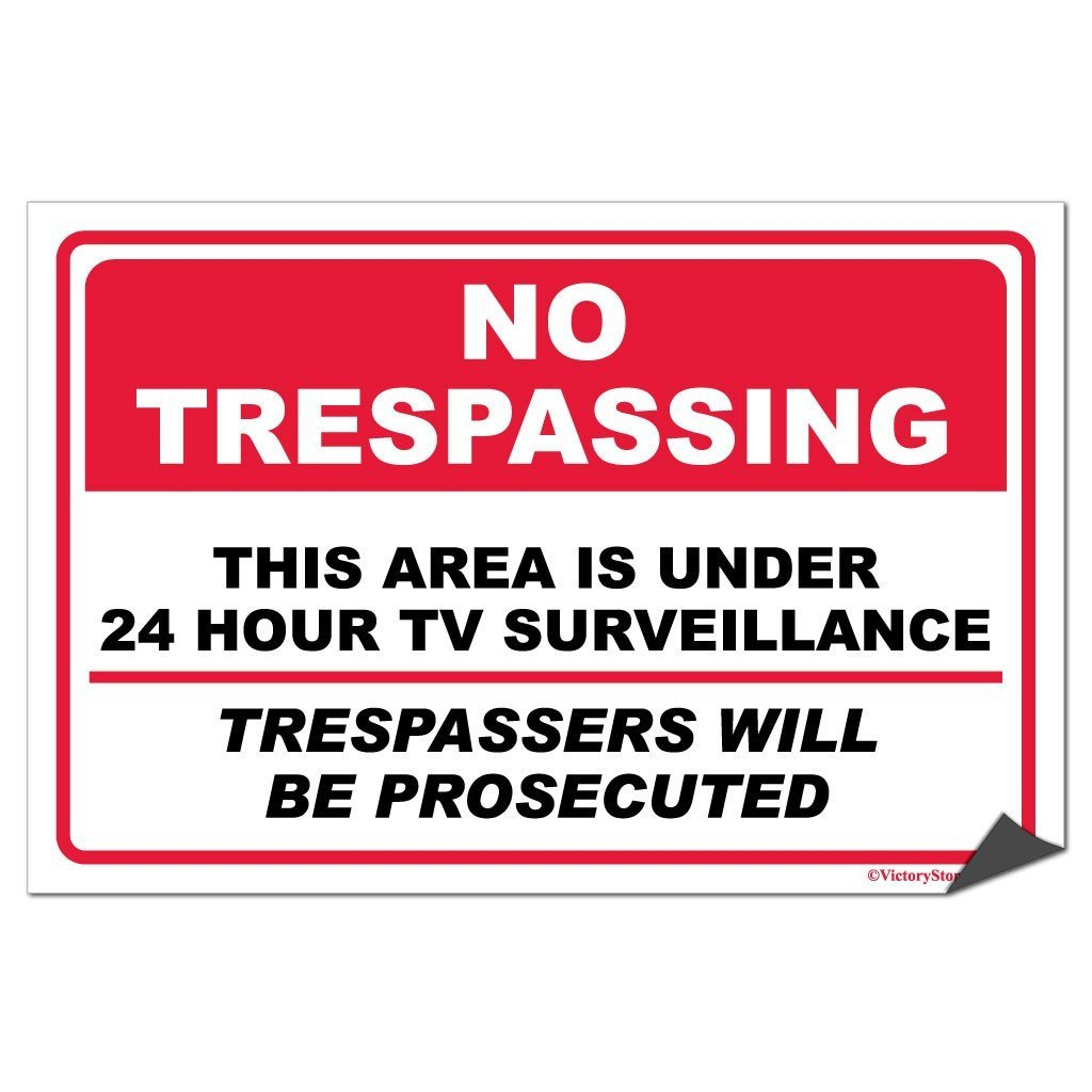 No Trespassing Security Surveillance Sign or Sticker - #5
