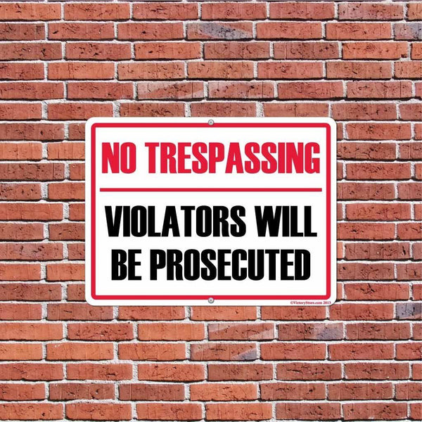 No Trespassing Violators will be Prosecuted Sign or Sticker - #13