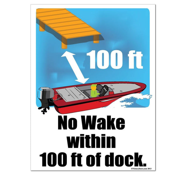 No Wake Within 100 ft. of Dock Sign or Sticker - #5