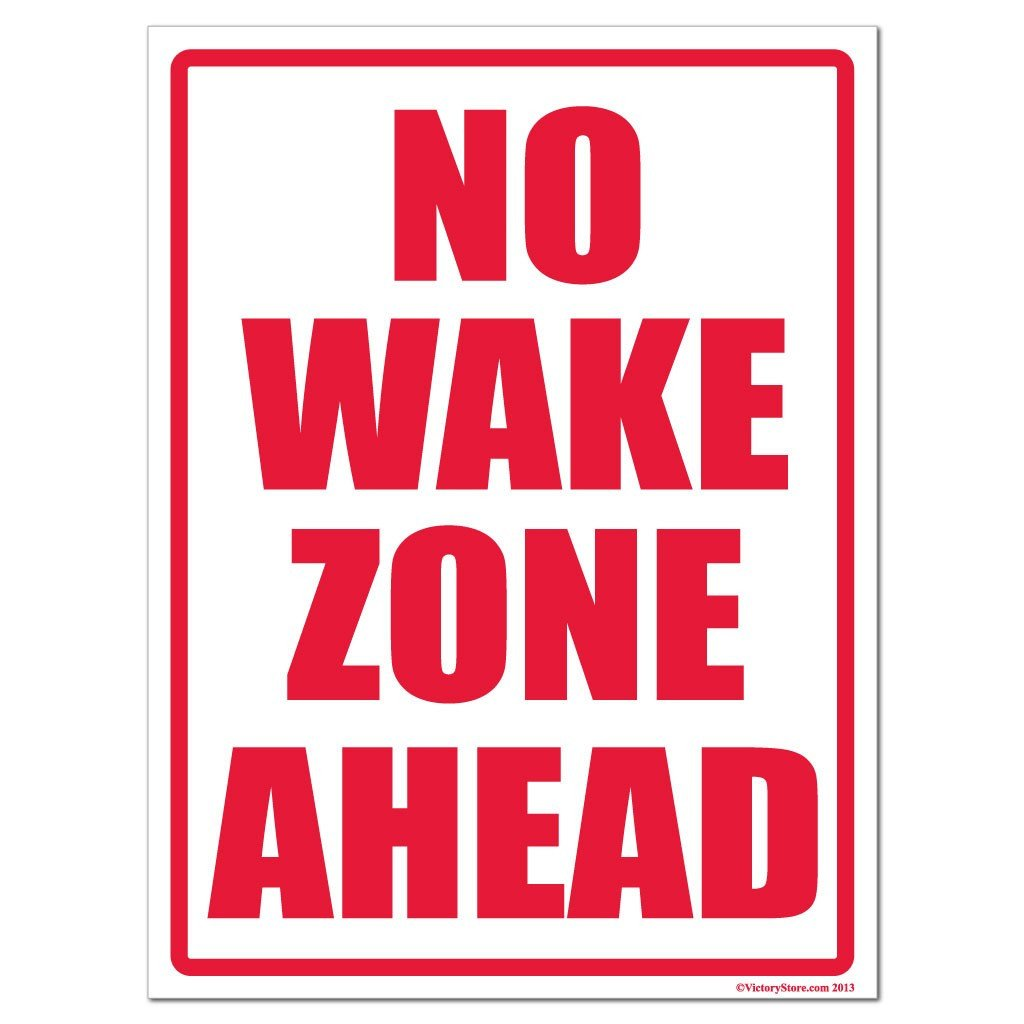 No Wake Zone Ahead Sign or sticker - #4