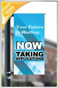 "18""x36"" Taking Applications Pole Banner"