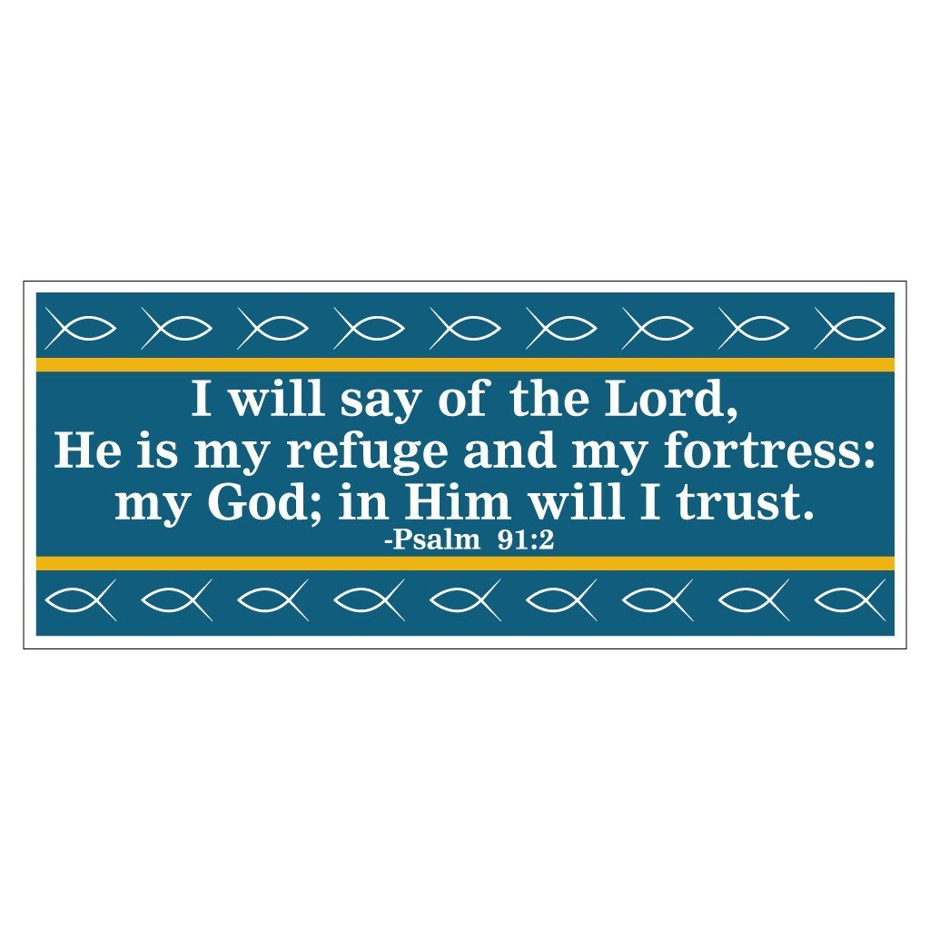 Psalms 91:2 Bumper Magnet Pair 3.75 x 9 - FREE SHIPPING