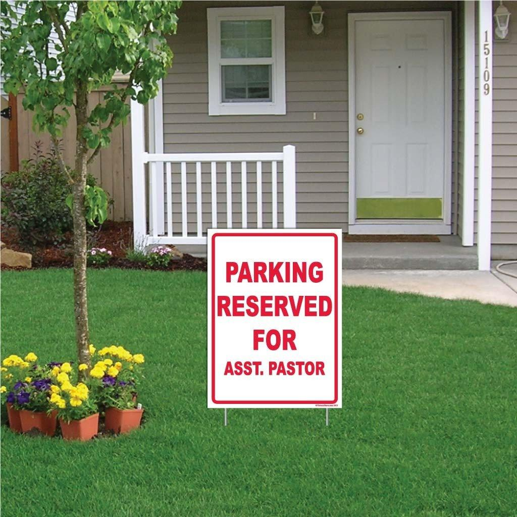 "A yard sign that says ""Parking Reserved for asst. Pastor"""