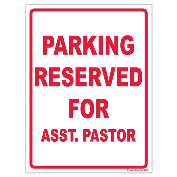Parking Reserved for Asst. Pastor Sign or Sticker - #12