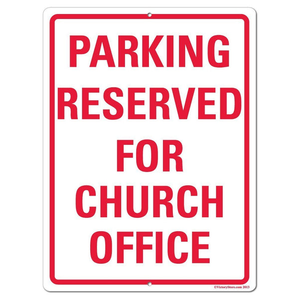Parking Reserved for Church Office Sign or Sticker - #16