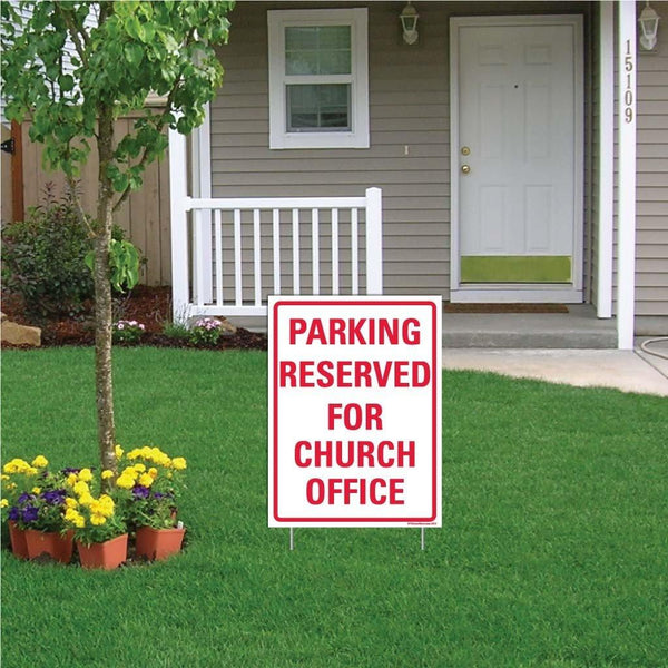 "A yard sign that says ""Parking reserved for church office"""