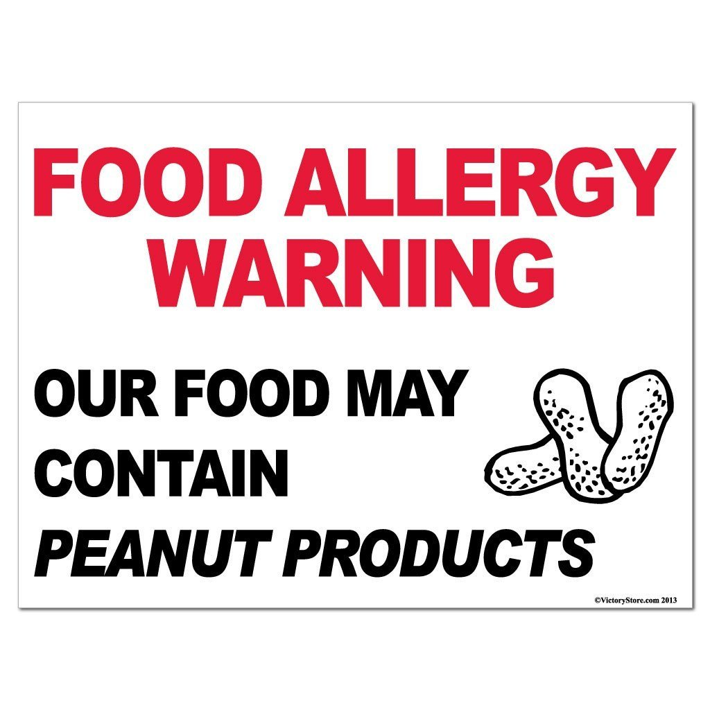 Peanut Products Food Allergy Warning Sign - #3