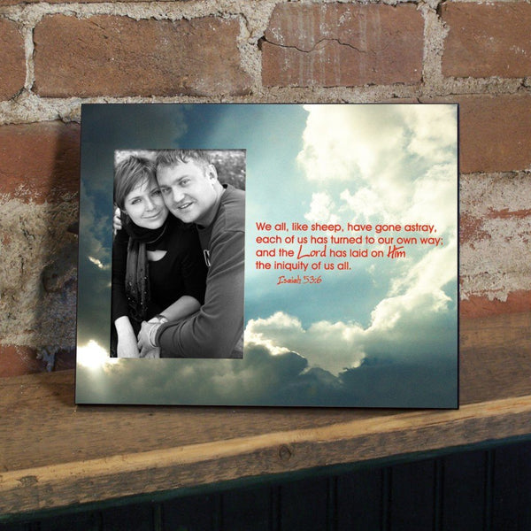 Isaiah 53:6 Decorative Picture Frame - Holds 4x6 Photo