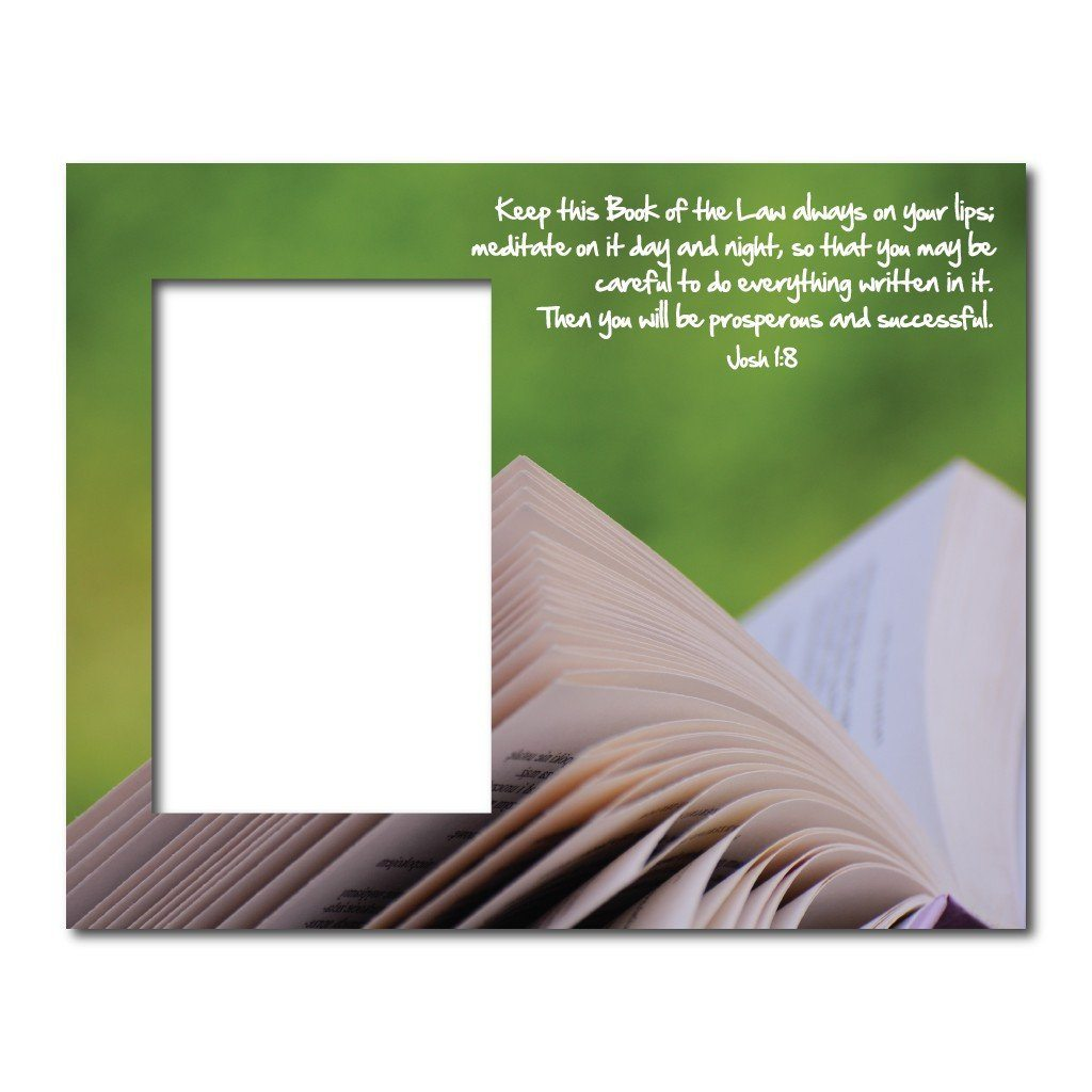Joshua 1:8 Decorative Picture Frame - Holds 4x6 Photo