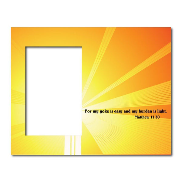 Matthew 11:30 Decorative Picture Frame - Holds 4x6 Photo