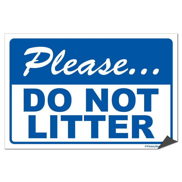 Please Do Not Litter Sign or Sticker - #14