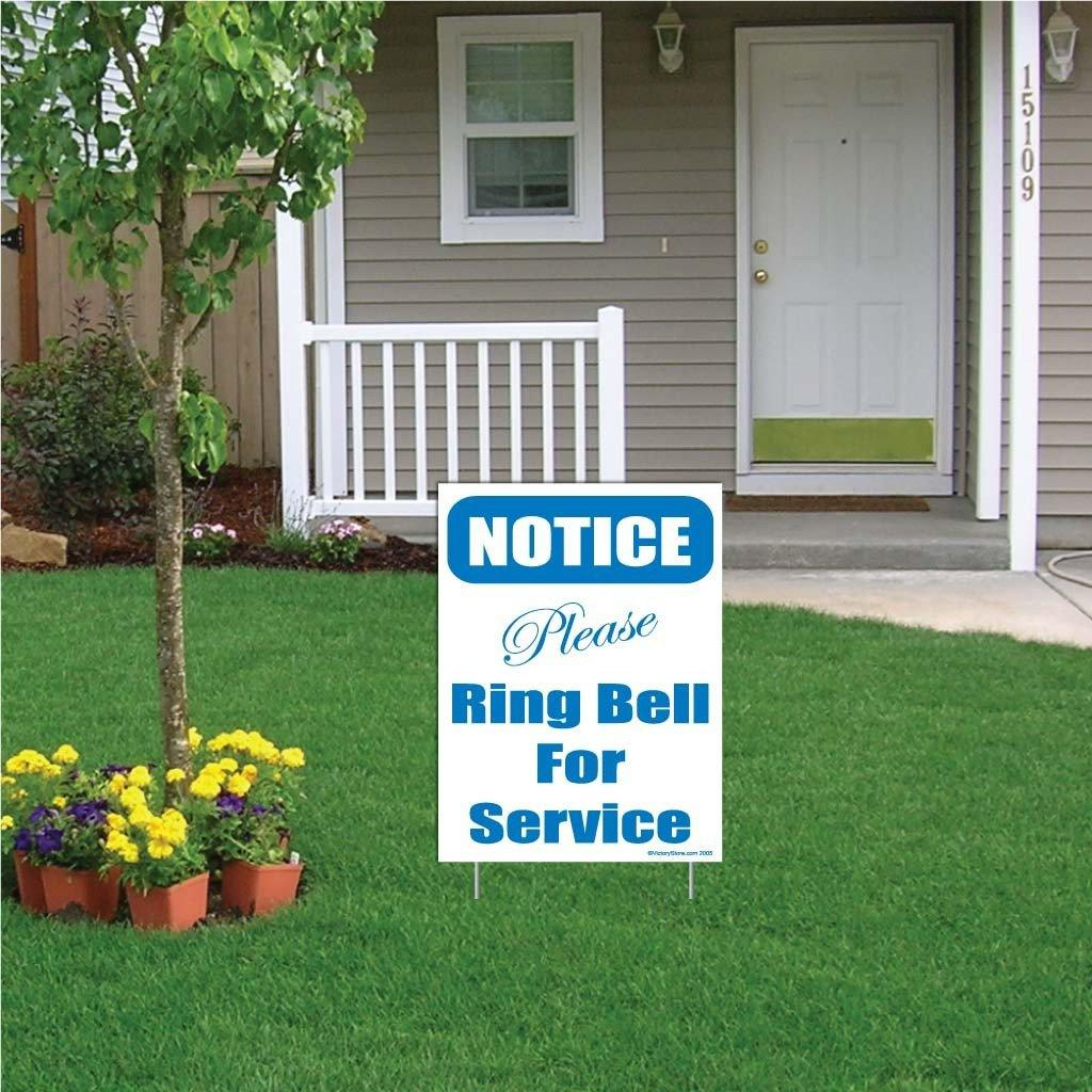 "A yard sign that says ""Notice, please ring bell for service"""