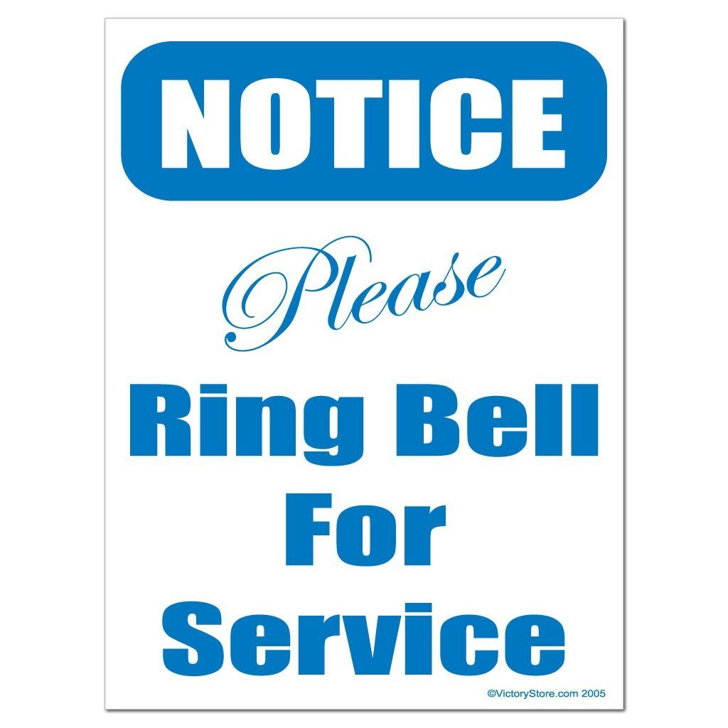 Please Ring Bell for Service Notice Sign or Sticker - #4