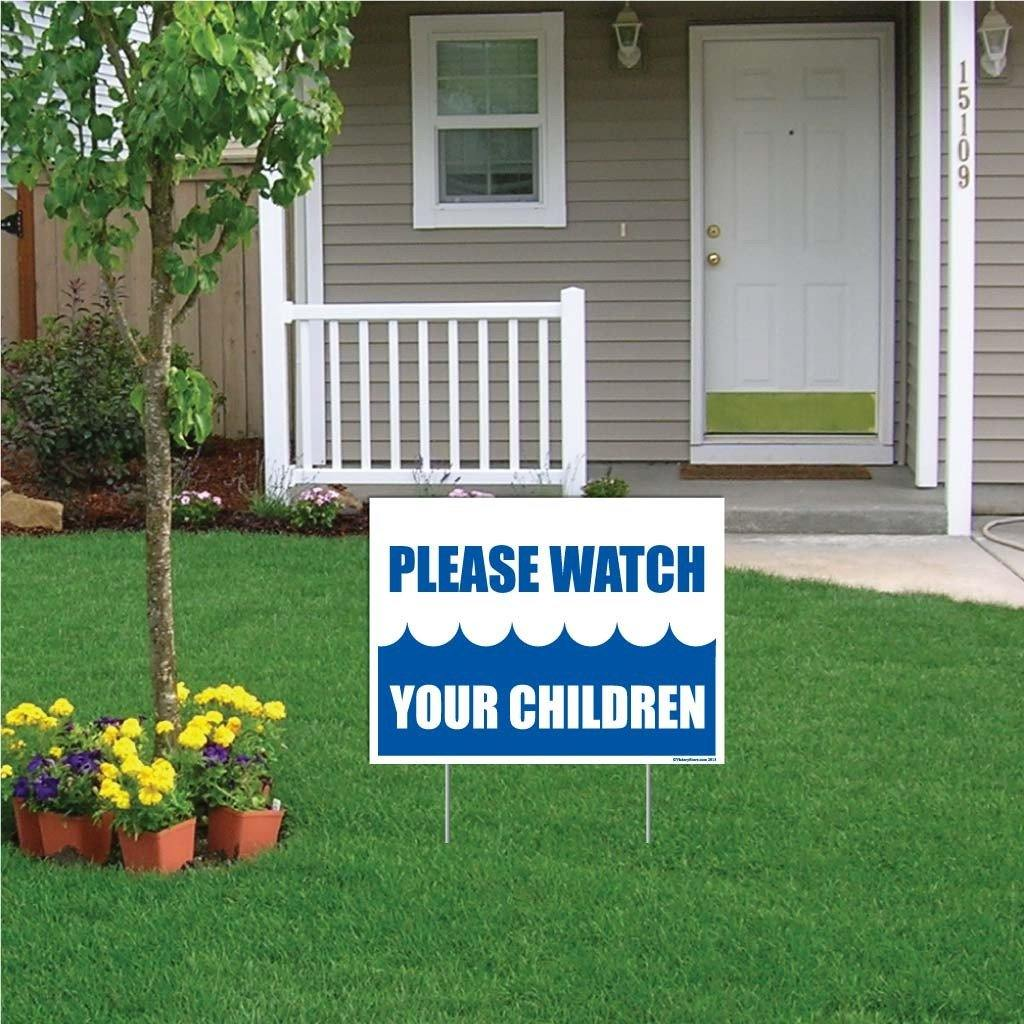 "A yard sign that says ""Please watch your children"""