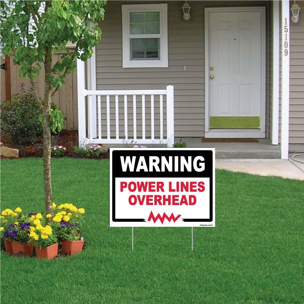 "A yard sign that says ""Warning, Power lines overhead"""