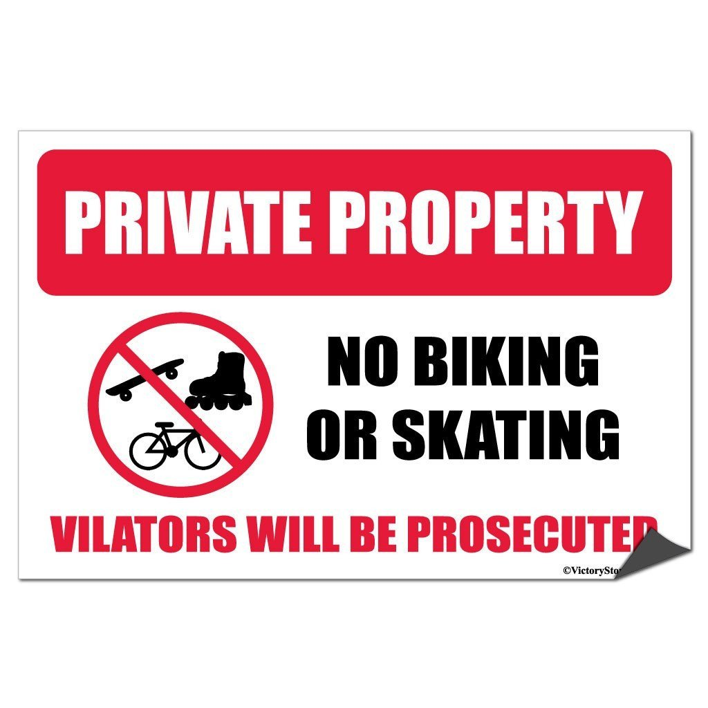 Private Property: No Biking or Skating, Violators will be Prosecuted (design #11)