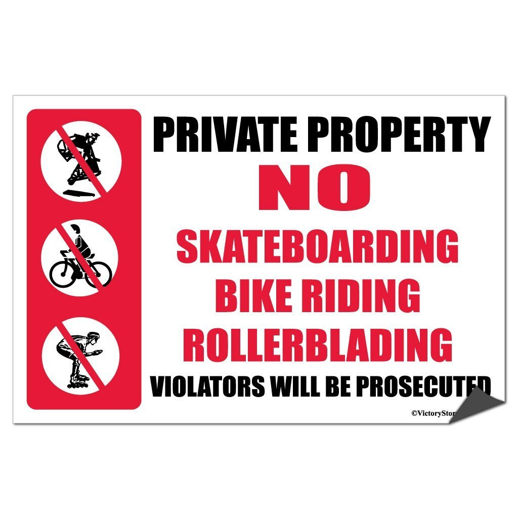 "Private Property ""No Skateboarding, Bike Riding, Rollerblading"" Signs or Stickers"