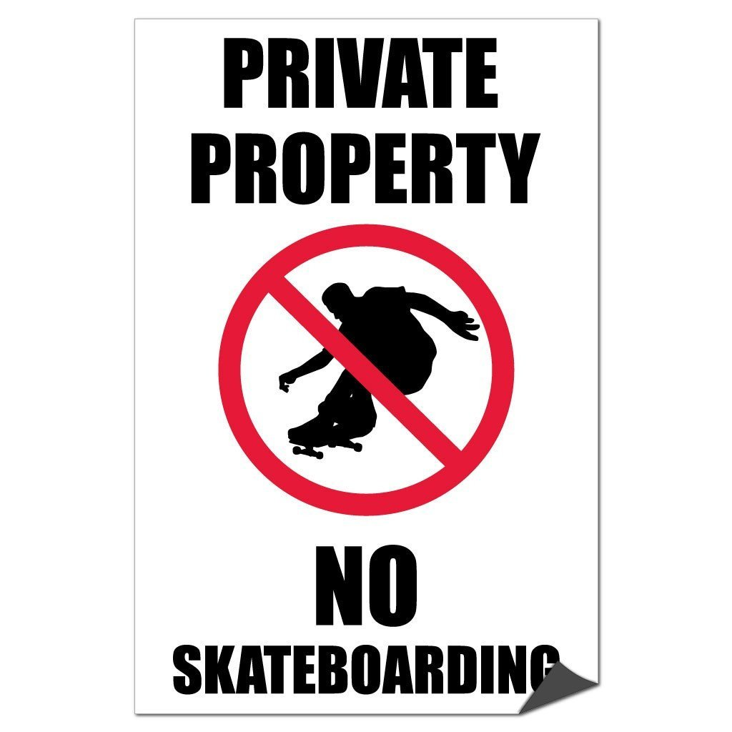 "Private Property "" No Skateboarding Sign or Sticker (Design #12)"