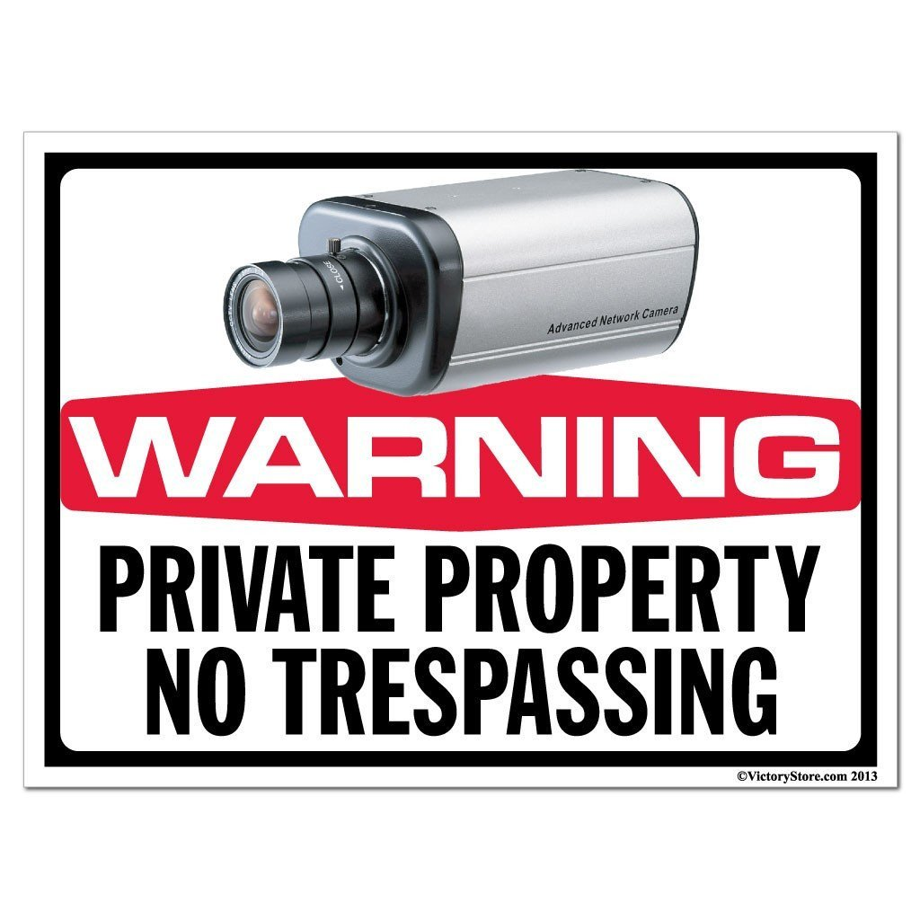 Private Property No Trespassing Security Camera Sign or Sticker - #11