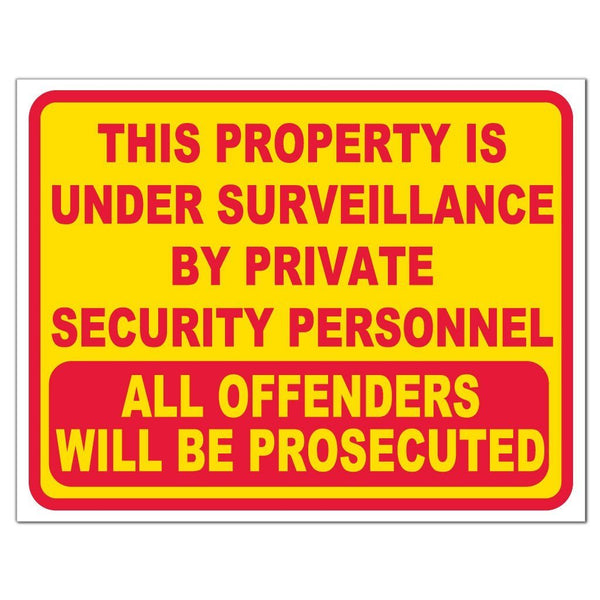 Property Under Surveillance by Security Sign or Sticker