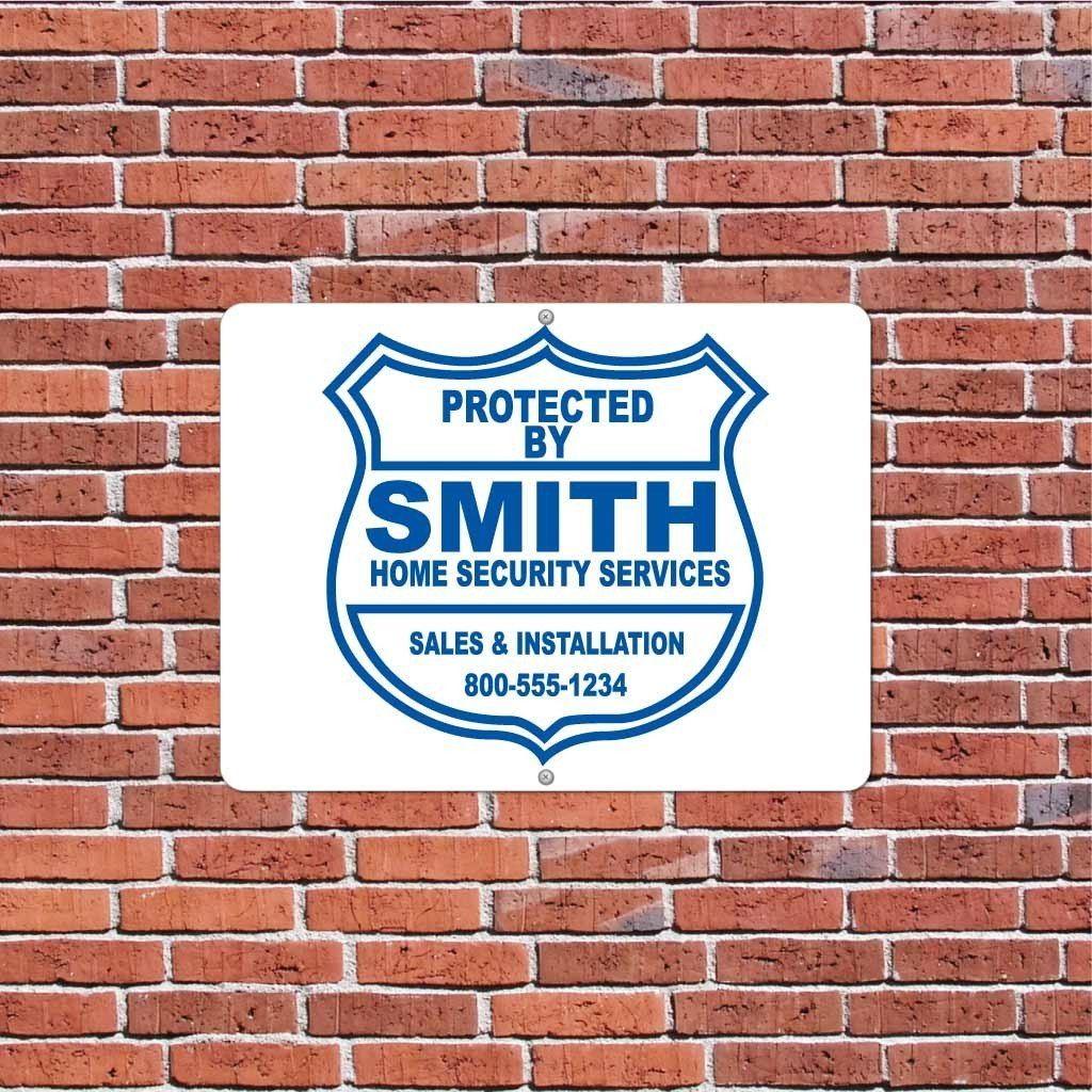 Protected by Smith Home Security Services Sign or Sticker