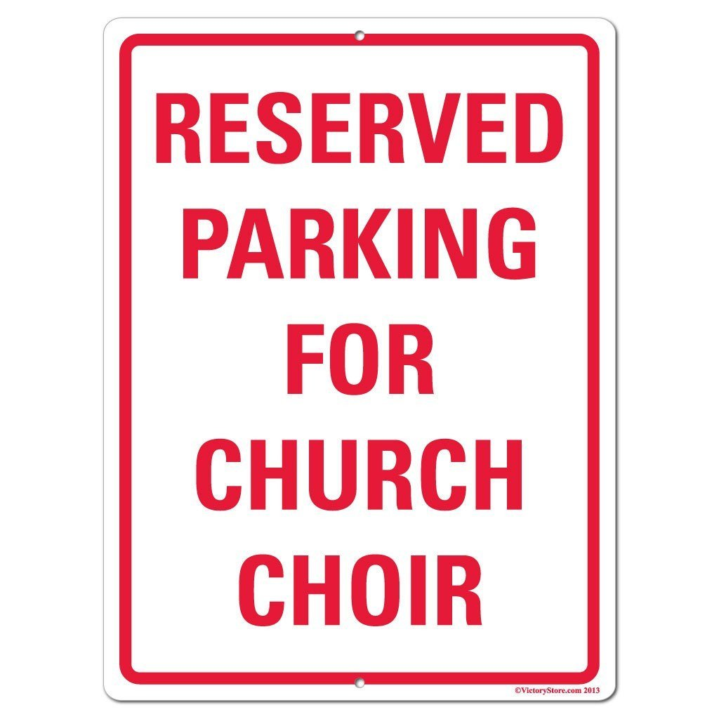 Reserved Parking for Church Choir Sign or Sticker - #1