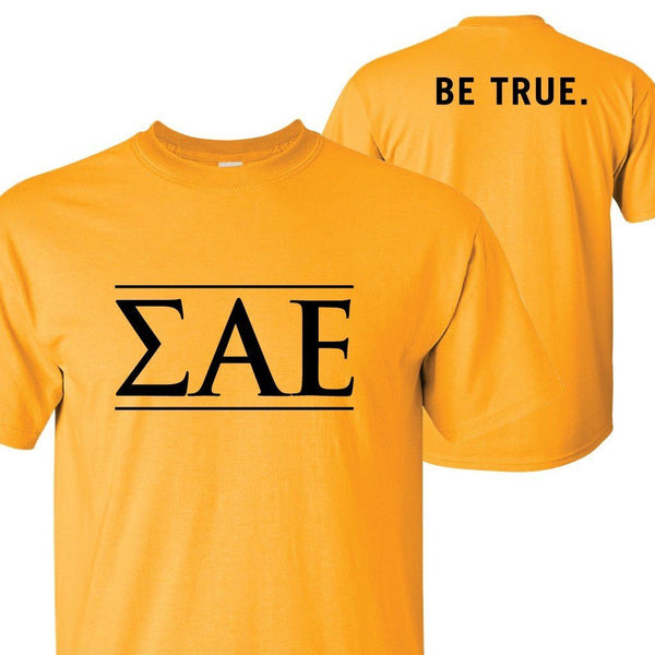 Sigma Alpha Epsilon - Greek Letters (front) Be True (back) - Standard