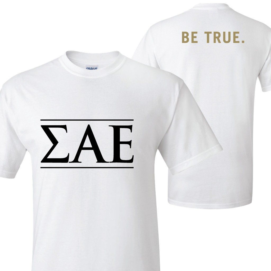 Sigma Alpha Epsilon T-Shirt - Greek Letters (front) Be True (back) - FREE SHIPPING
