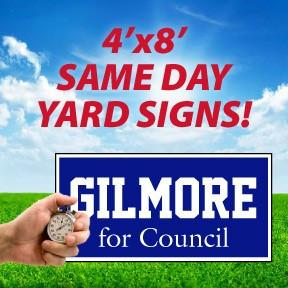 Same Day Yard Signs - 4'x8'