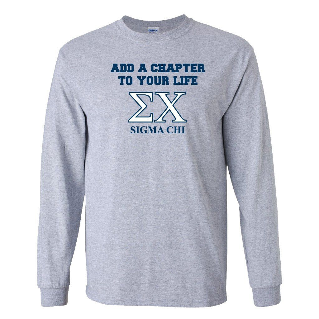 "Sigma Chi Long Sleeve T-shirt ""Add a Chapter"" - FREE SHIPPING"