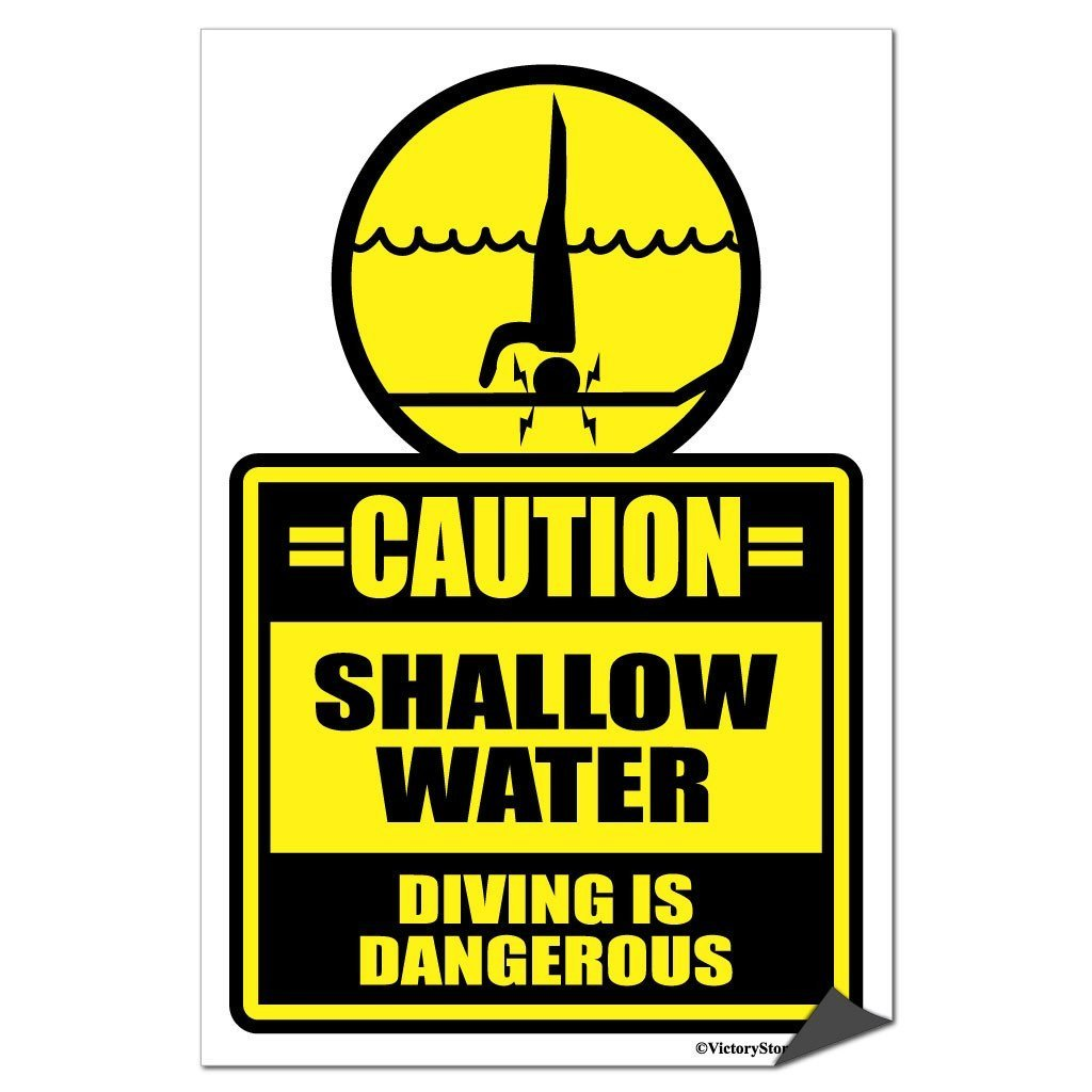 Shallow Water, Diving is Dangerous Sign or Sticker - #7