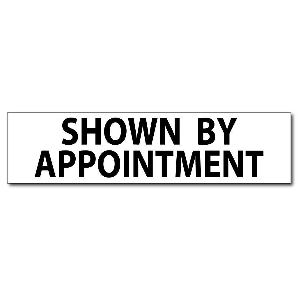 Shown By Appointment Real Estate Yard Sign Rider Set - FREE SHIPPING