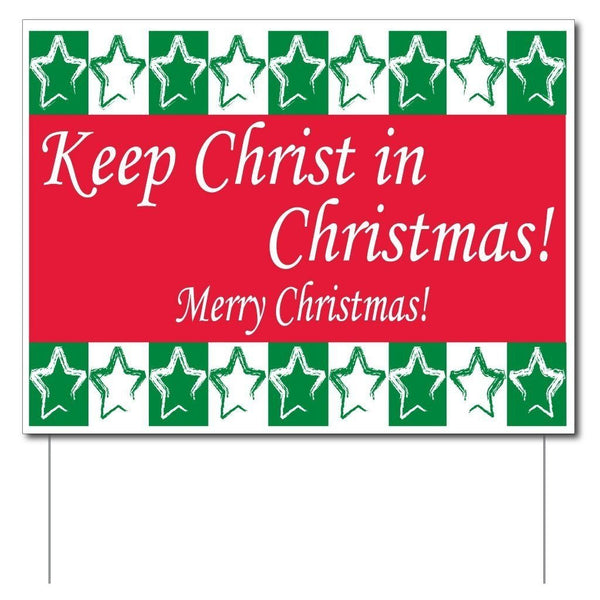 Keep Christ in Christmas Yard Sign (Green and Red) - Set of 3 Signs w/6 EZ stakes