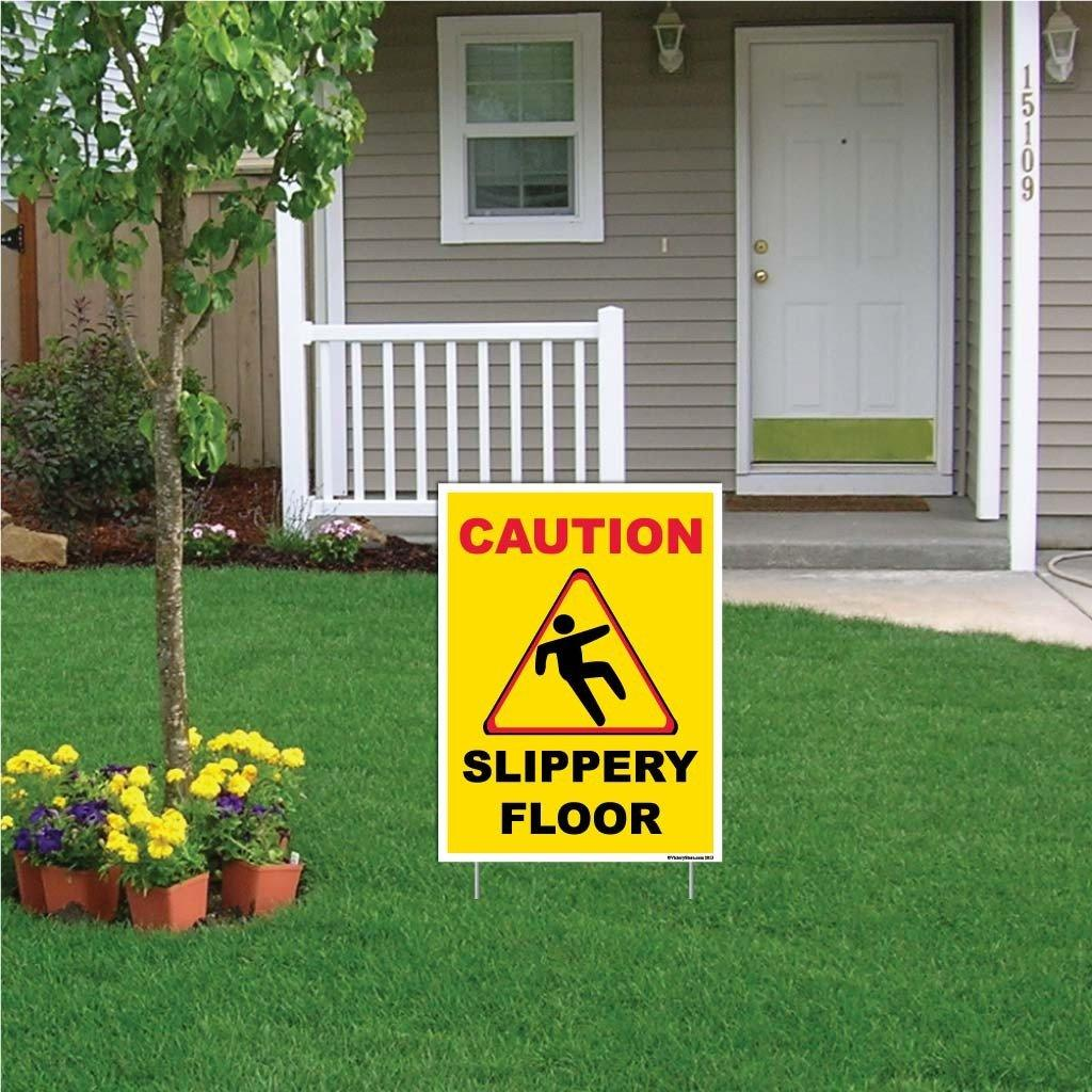 "A yard sign that says ""Caution, slippery floor"""