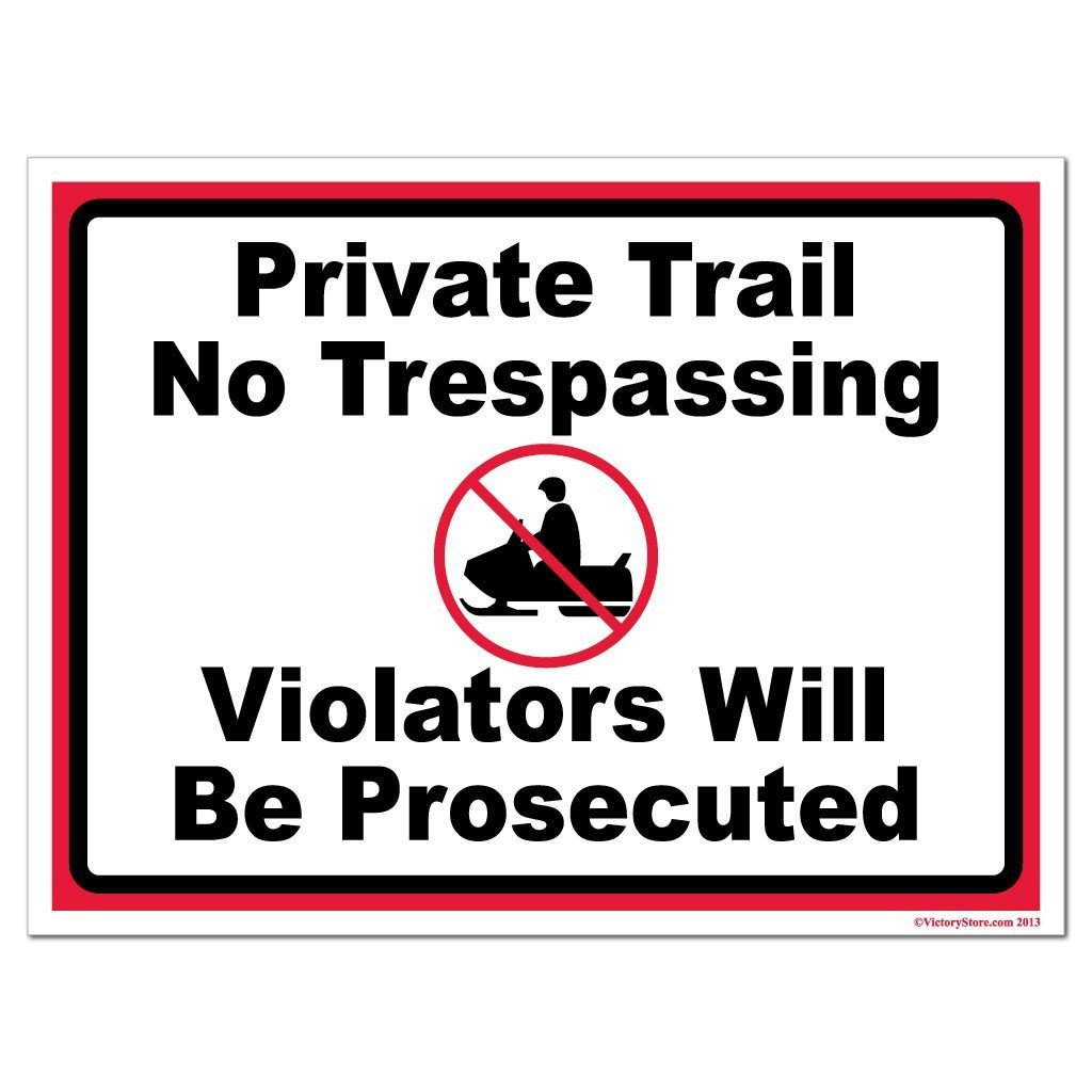 Snowmobile Private Trail No Trespassing Sign or Sticker - #9