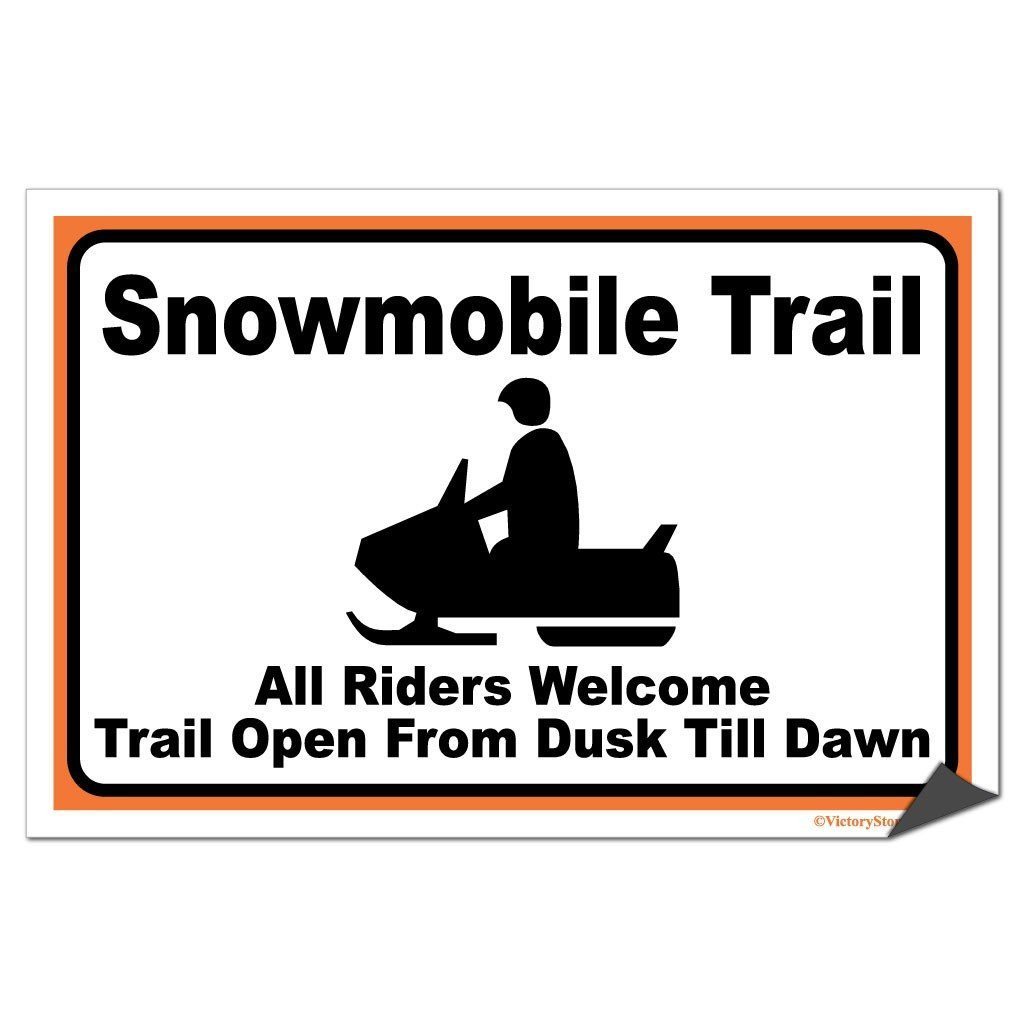 Snowmobile Trail Sign or Sticker - #8