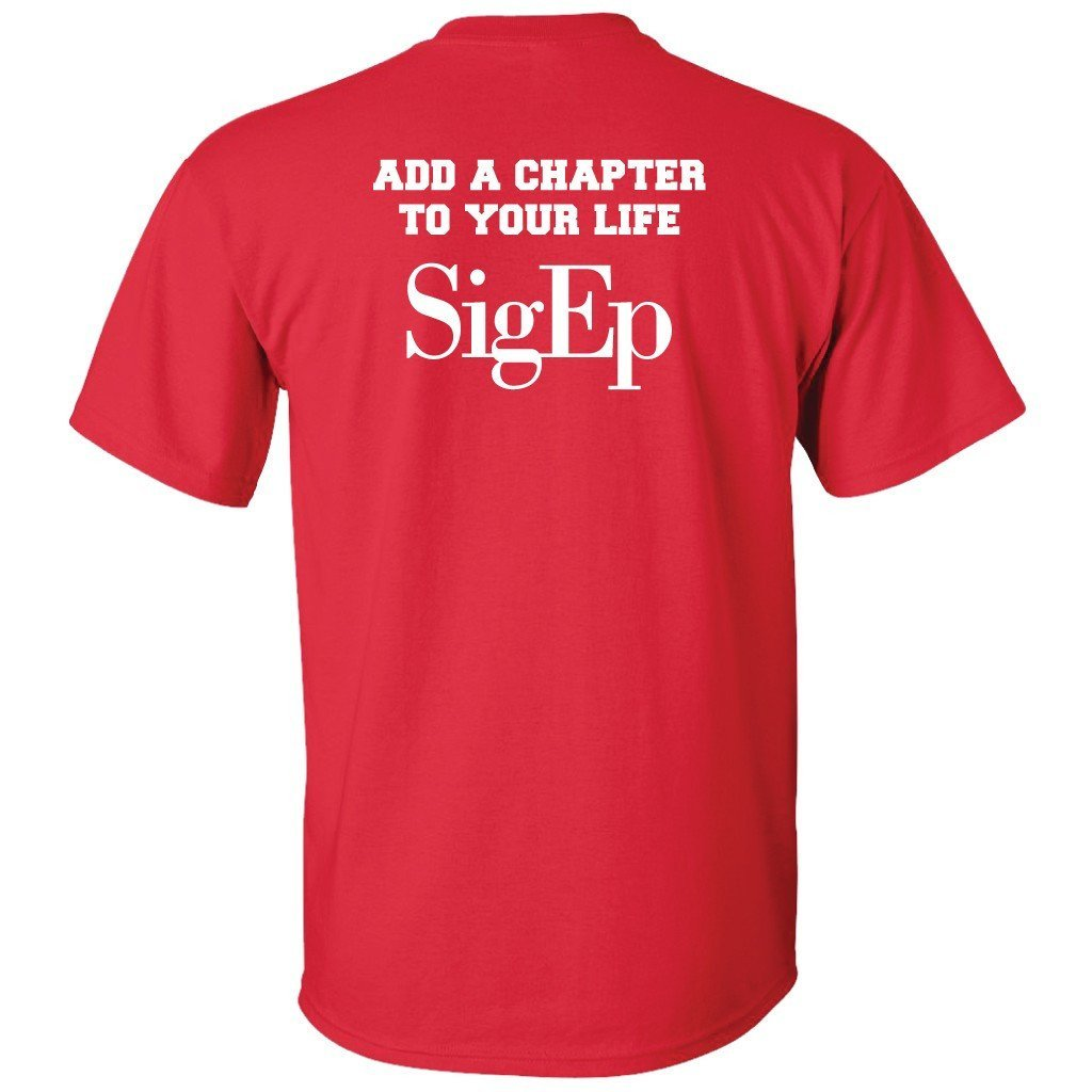 "Sigma Phi Epsilon Standard T-Shirt - ""Add Another Chapter"" - FREE SHIPPING"