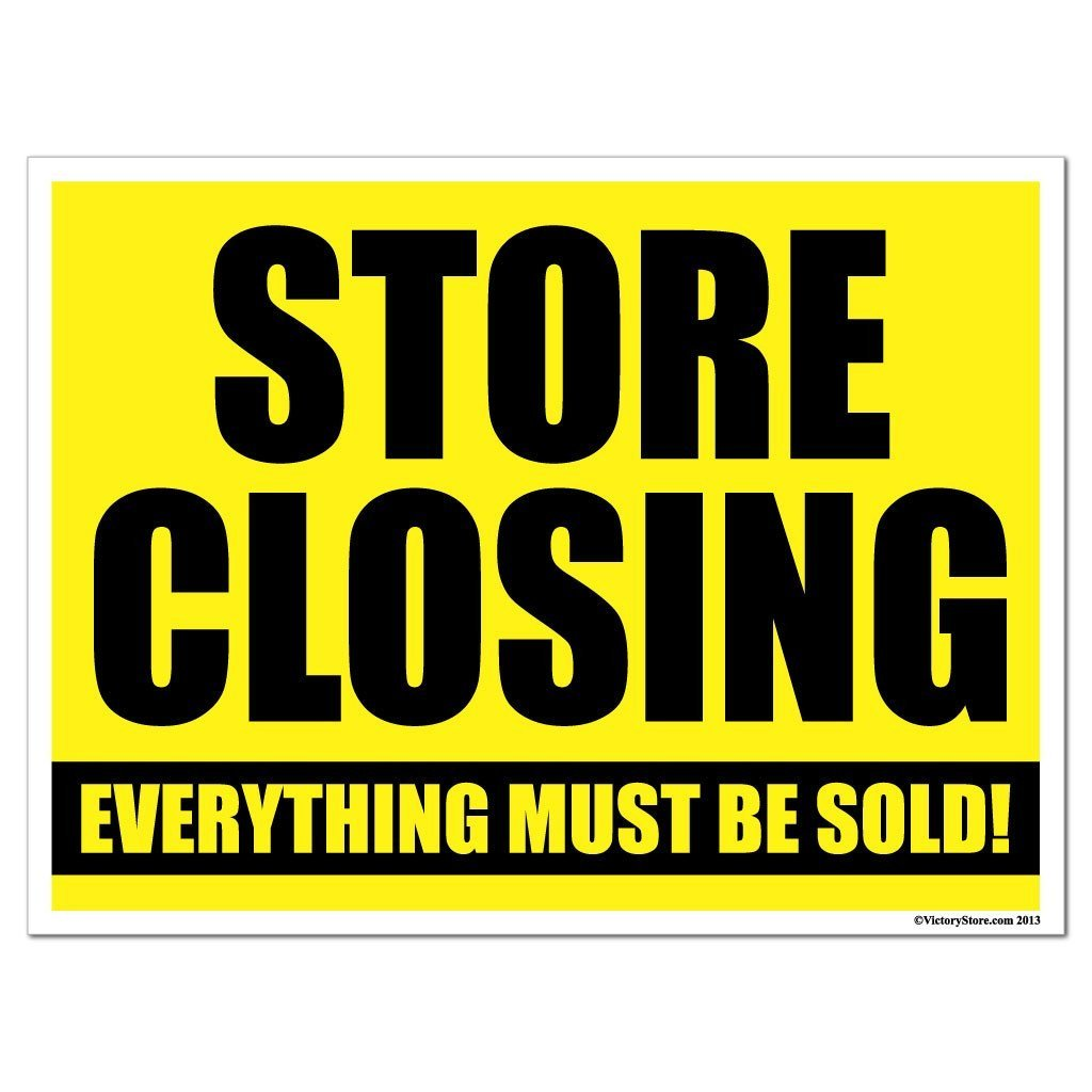 Store Closing Everything Must Be Sold Sign or Sticker - #6
