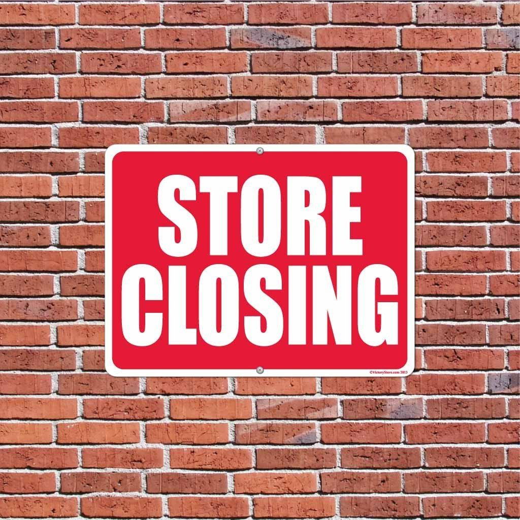 Store Closing Sign or Sticker - #1