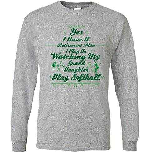 Retirement Plan Watch Grand Daughter Play Softball Long Sleeve Shirt - FREE SHIPPING