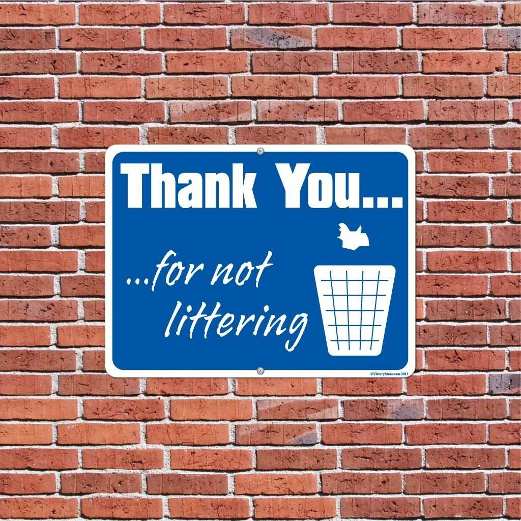 Thank You For Not Littering Sign or Sticker - #15