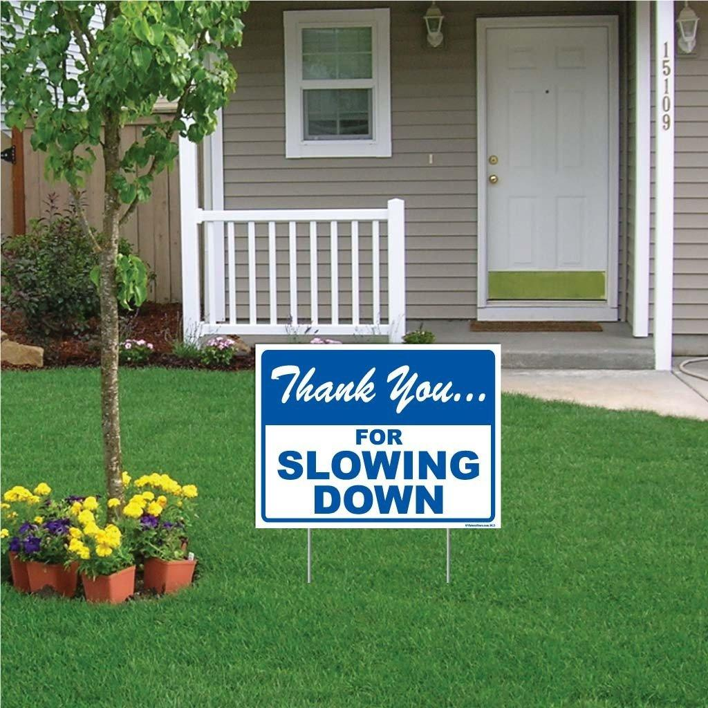 Thank You For Slowing Down Sign or Sticker - #2